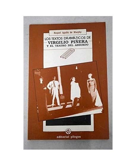 Los textos dramáticos de Virgilio Piñera y el teatro del absurdo