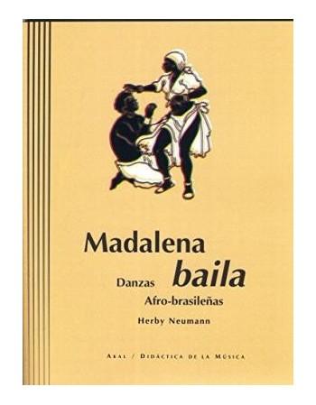 Madalena baila. Danzas...