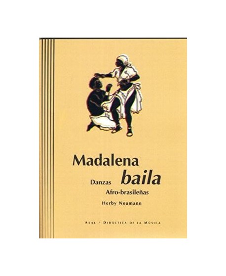 Madalena baila. Danzas afro-brasileñas