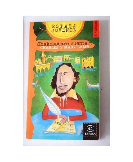Shakespeare cuenta...