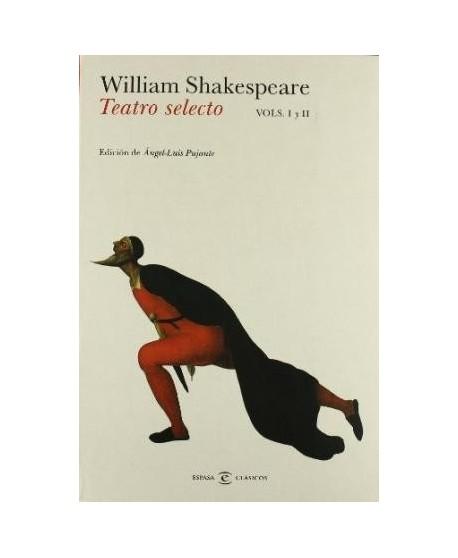 William Shakespeare. Teatro selecto