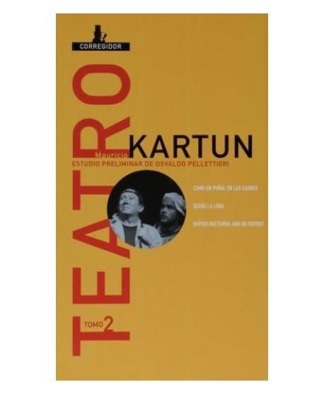 Maurcio Kartun. Teatro tomo 2