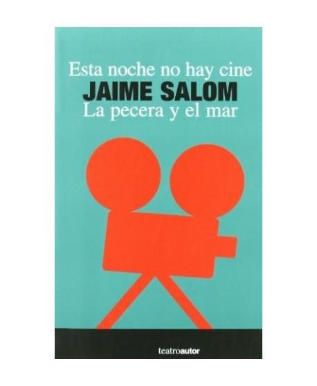 Esta noche no hay cine / La pecera y el mar