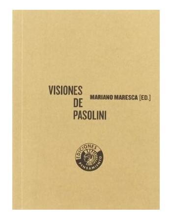 Visiones de Pasolini