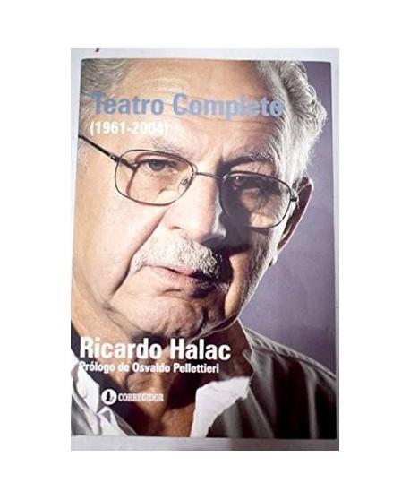 Teatro Completo (1961-2004) Ricardo Halac