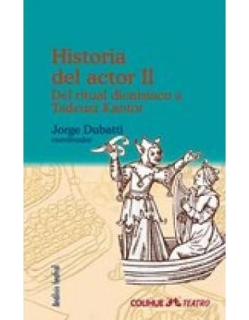 Historia del actor II. Del...