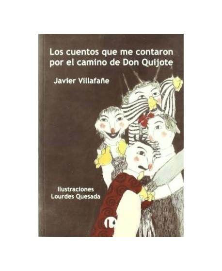 Los cuentos que me contaron por el camino de Don Quijote