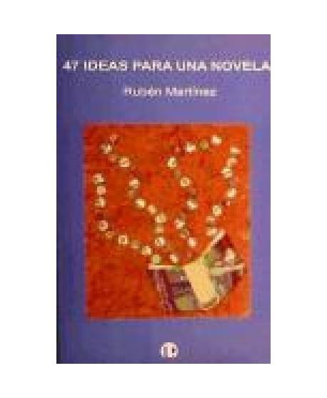 47 ideas para una novela