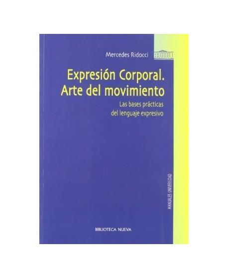 Expresión corporal. Arte del movimiento