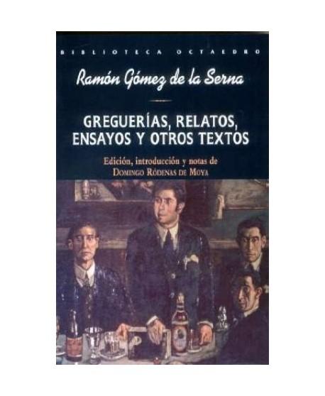 Greguerías, relatos, ensayos y otros textos