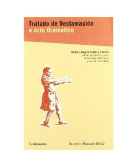 Tratado de Declamación o Arte Dramático