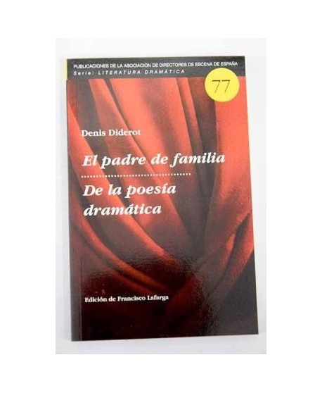 El padre de familia/ De la poesía dramática