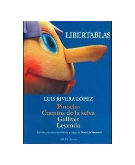 Libertablas (Pinocho, Cuentos de la selva, Gulliver, Leyenda)