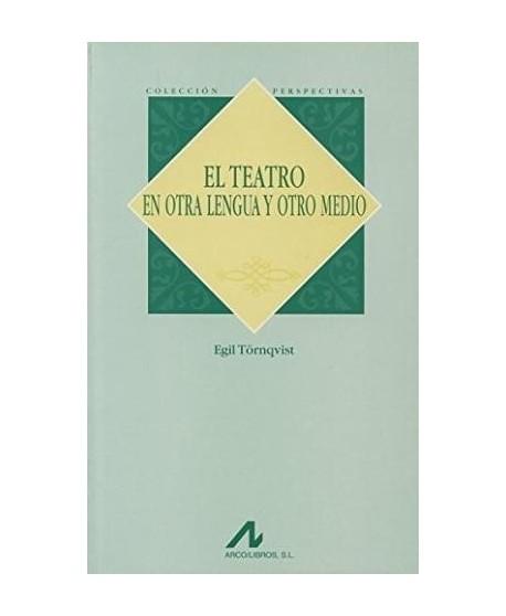 El teatro en otra lengua y otro medio