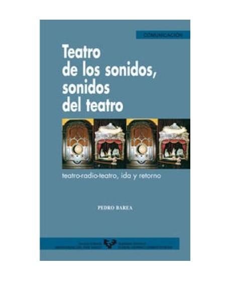Teatro de los sonidos, sonidos del teatro