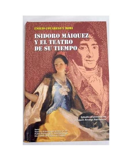 Isidoro Máiquez y el teatro de su tiempo
