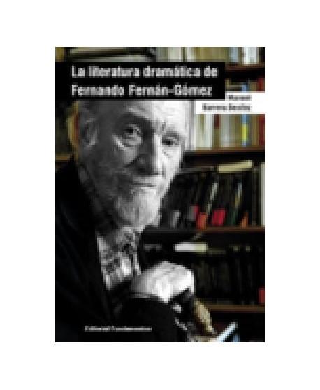 La Literatura dramática de Fernando Fernán-Gómez