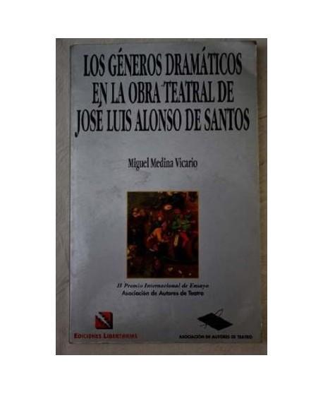 Los géneros dramáticos en la obra de José Luis Alonso de Santos