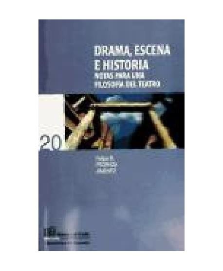 Drama, escena e historia