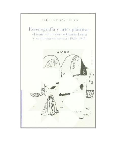 Escenografía y artes plásticas: el teatro de Federico García Lor