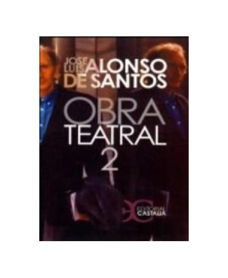 Obra teatral 2. José Luis Alonso de Santos